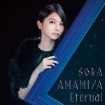 Sora Amamiya – Eternal [Single]