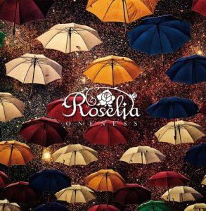 Roselia – ONENESS [Single]