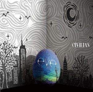CIVILIAN – eve [Album]