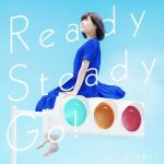Inori Minase – Ready Steady Go! [Single]
