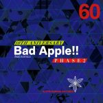 [Album] Alstroemeria Records – Bad Apple!! feat. nomico 10th Anniversary PHASE2 [MP3/320K/ZIP][2017.12.29]
