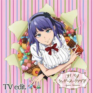 "[Single] Ayana Taketatsu – OH MY Sugar Feeling!! ""Dagashikashi S2"" Opening Theme [MP3/320K/RAR][2018.01.30]"