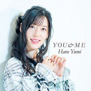 [Album] Yumi Hara – YOU&ME [MP3/320K/ZIP][2018.03.14]
