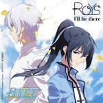 "[Digital Single] Roys – I'll be there ""Spiritpact 2"" Ending Theme [MP3/320K/ZIP][2018.03.14]"