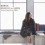 [Album] KOKIA – EVOLVE to LOVE -20 years Anniversary BEST- [MP3/320K/ZIP][2018.02.21]