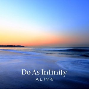 [Album] Do As Infinity – ALIVE [MP3/320K/ZIP][2018.02.28]