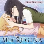 "[Single] Mia REGINA – Dear Teardrop ""Citrus"" Ending Theme [MP3/320K/ZIP][2018.02.28]"