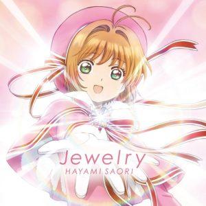 "[Single] Saori Hayami – Jewelry ""Cardcaptor Sakura: Clear Card-hen"" Ending Theme [MP3/320K/ZIP][2018.03.28]"
