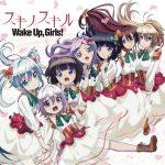 "[Single] Wake Up, Girls! – Suki no Skill ""Death March kara Hajimaru Isekai Kyousoukyoku"" Ending Theme [MP3/320K/ZIP][2018.02.28]"