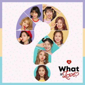 [Mini Album] TWICE – What is Love? [Hi-Res/FLAC/ZIP][2018.04.09]