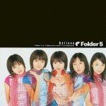 "[Single] Folder5 – Believe ""One Piece"" 2nd Opening Theme [FLAC/ZIP][2000.11.29]"