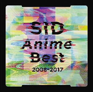 [Album] SID – SID Anime Best 2008-2017 [MP3/320K/ZIP][2018.04.04]