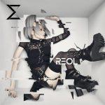 [Album] REOL – SIGMA [Hi-Res/FLAC/ZIP][2016.10.19]