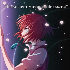 Mahoutsukai no Yome Original Soundtrack 2 [MP3/320K/ZIP][2018.03.28]