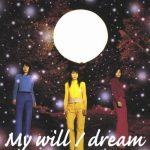 "[Single] Dream – My Will ""InuYasha"" 1st Ending Theme [FLAC/ZIP][2000.11.29]"