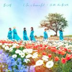 """[Single] BiSH – Life is beautiful / HiDE the BLUE """"3D Kanojo: Real Girl"""" Ending Theme [AAC/256K/ZIP][2018.06.27]"""