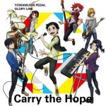"[Single] THE HIGH CADENCE – Carry the Hope ""Yowamushi Pedal: Glory Line"" Ending Theme [MP3/320K/ZIP][2018.02.04]"