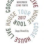 [Concert] Goose house Live House Tour 2017.11.22 TOKYO at Zepp DiverCity [BD][1080p][x265][FLAC][2018.04.11]