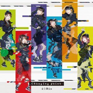 "[Single] i☆Ris – Changing point ""Mahou Shoujo Site"" Opening Theme [MP3/320K/ZIP][2018.05.08]"