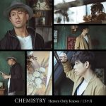 [Single] CHEMISTRY – Heaven Only Knows / 13 Kagetsu [AAC/256K/ZIP][2018.06.20]