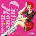"[Single] AOP – Ai ga Nakucha Tatakaenai ""Cutie Honey Universe"" Opening Theme [MP3/320K/ZIP][2018.05.23]"