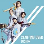 "[Single] DISH// – Starting Over ""Zoids Wild"" Opening Theme [MP3/320K/RAR][2018.06.23]"