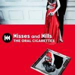 [Album] THE ORAL CIGARETTES – Kisses and Kills [MP3/320K/ZIP][2018.06.13]