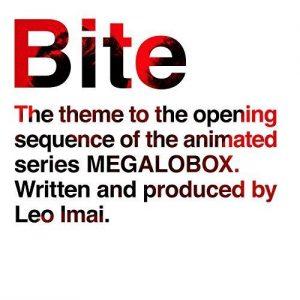 """[Single] Leo Imai – Bite """"Megalo Box""""  Opening Theme [MP3/320K/ZIP][2018.07.11]"""
