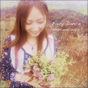 [Album] KOKIA – Fairy Dance ~KOKIA meets Ireland~ [MP3/320K/ZIP][2008.09.24]