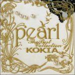 [Album] KOKIA – pearl ~The Best Collection~ [MP3/320K/ZIP][2006.02.01]