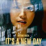 [Album] Hitomi Yaida – IT'S A NEW DAY [MP3/320K/ZIP][2006.11.22]