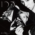 [Album] w-inds. – 100 [AAC/256K/ZIP][2018.07.04]