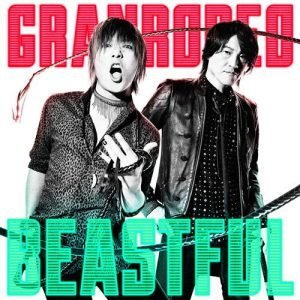 "[Single] GRANRODEO – BEASTFUL ""Baki"" Opening Theme [MP3/320K/ZIP][2018.07.11]"