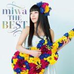 [Album] miwa – miwa THE BEST [MP3/320K/ZIP][2018.07.11]