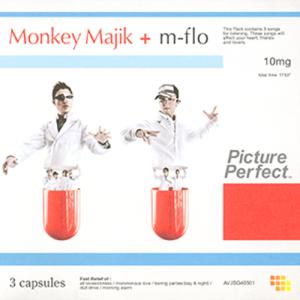 [Single] MONKEY MAJIK + m-flo – Picture perfect [MP3/192K/ZIP][2007.02.07]