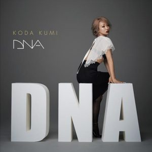 "[Album] Kumi Koda – DNA ""Black Clover"" 4th Opening Theme [MP3/320K/ZIP][2018.08.22]"