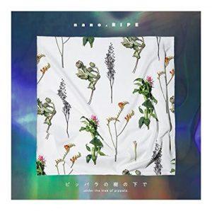 [Single] nano.RIPE – under the tree of pippala [MP3/320K/ZIP][2018.08.29]