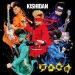 [Single] Kishidan – Shumatsu Bancho [MP3/320K/ZIP][2018.08.08]