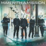[Mini Album] MAN WITH A MISSION – Don't Feel the Distance [MP3/320K/ZIP][2014.03.04]