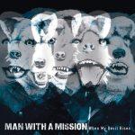 [Mini Album] MAN WITH A MISSION – When My Devil Rises [MP3/320K/ZIP][2014.06.10]