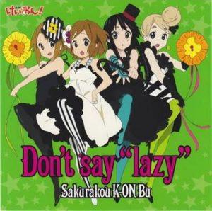"""[Single] Sakurakou Keion-bu – Don't say 'lazy """"K-ON!"""" Ending Theme [MP3/320K/ZIP][2009.04.22]"""
