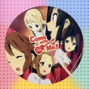 [Album] K-ON!! Live Event – Come with Me!! Live CD! [MP3/320K/ZIP][2011.11.16]