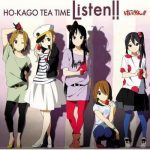 "[Single] Ho-kago Tea Time – Listen!! ""K-ON S2"" 1st Ending Theme [MP3/320K/ZIP][2010.04.28]"