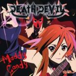 "[Single] DEATH DEVIL – Maddy Candy ""K-ON!"" Insert Song [MP3/320K/ZIP][2009.08.12]"