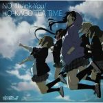 "[Single] Ho-kago Tea Time – No,Thank You! ""K-ON S2"" 2nd Ending Theme [MP3/320K/ZIP][2010.08.04]"