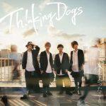[Single] Thinking Dogs – Ienakatta Koto [MP3/320K/ZIP][2018.09.26]