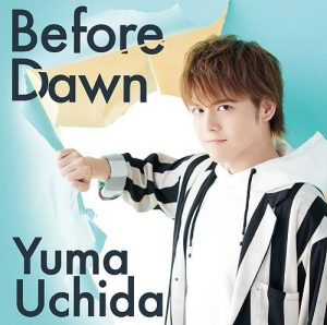 [Single] Yuma Uchida – Before Dawn [MP3/320K/ZIP][2018.09.19]