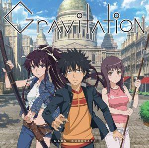 "[Single] Maon Kurosaki – Gravitation ""Toaru Majutsu no Index III"" Opening Theme [MP3/320K/ZIP][2018.11.21]"