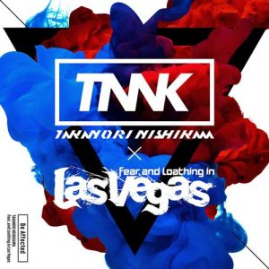 "[Single] Takanori Nishikawa × Fear, and Loathing in Las Vegas – Be Affected ""Gakuen Basara"" Ending Theme [MP3/320K/ZIP][2018.10.05]"
