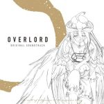 OVERLORD ORIGINAL SOUNDTRACK [MP3/320K/ZIP][2018.09.26]